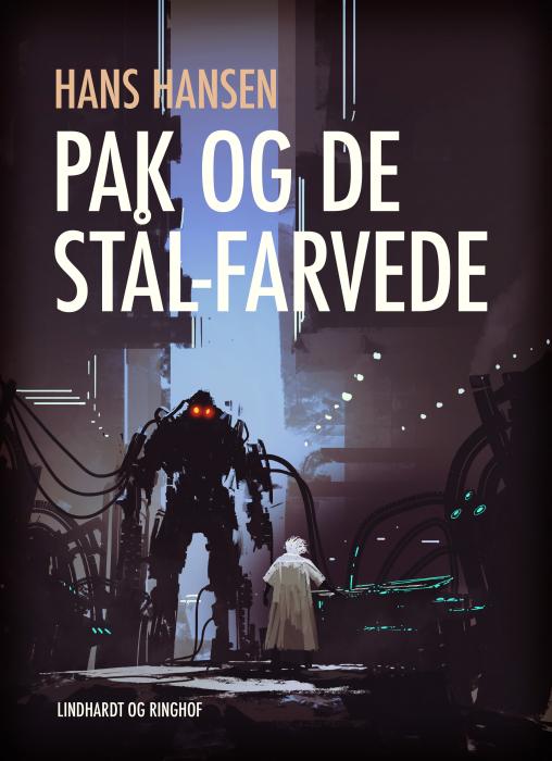 Image of   Pak og de stål-farvede (E-bog)
