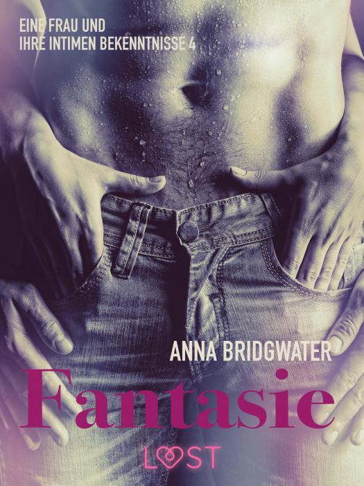 Image of Fantasie - eine Frau und ihre intimen Bekenntnisse 4 (E-bog)