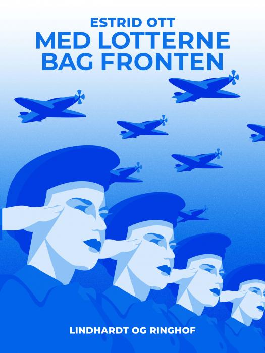 Image of   Med Lotterne bag Fronten (E-bog)