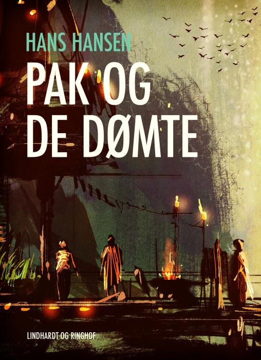 Image of   Pak og de dømte (E-bog)
