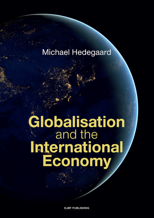Globalisation and the International Economy (Bog)