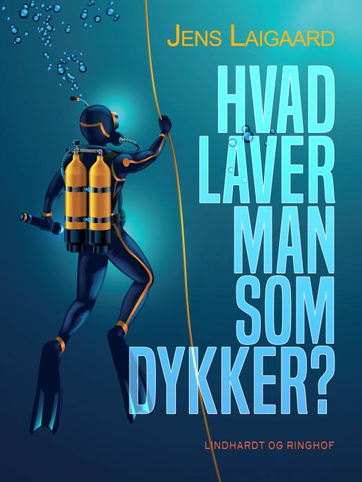 Hvad laver man som dykker? (E-bog)