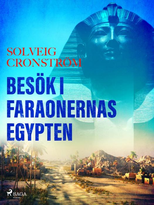 Image of   Besök i faraonernas Egypten (E-bog)