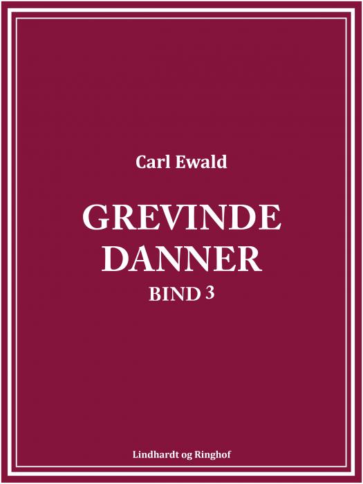 Grevinde Danner - bind 3 (Bog)