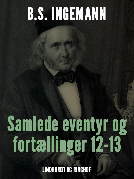 Image of Samlede eventyr og fortællinger 12-13 (Bog)