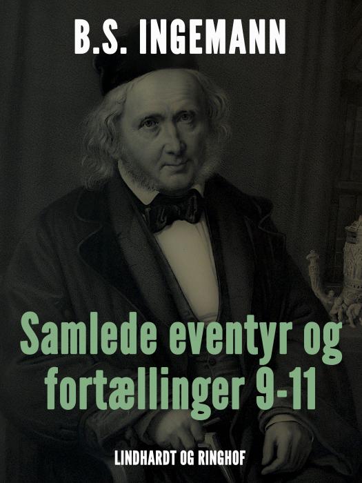Image of Samlede eventyr og fortællinger 9-11 (Bog)
