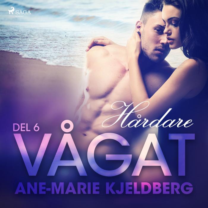 Image of Vågat 6: Hårdare (Lydbog)