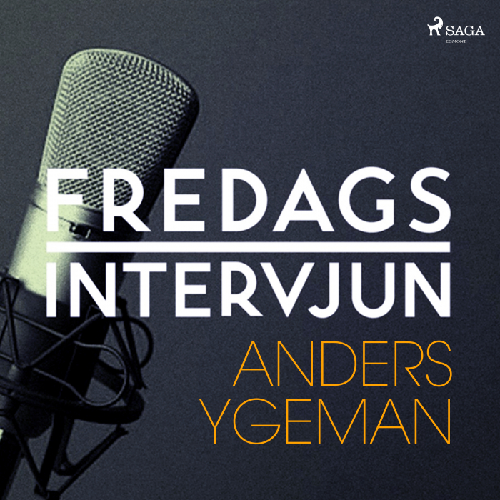Fredagsintervjun - Anders Ygeman (Lydbog)