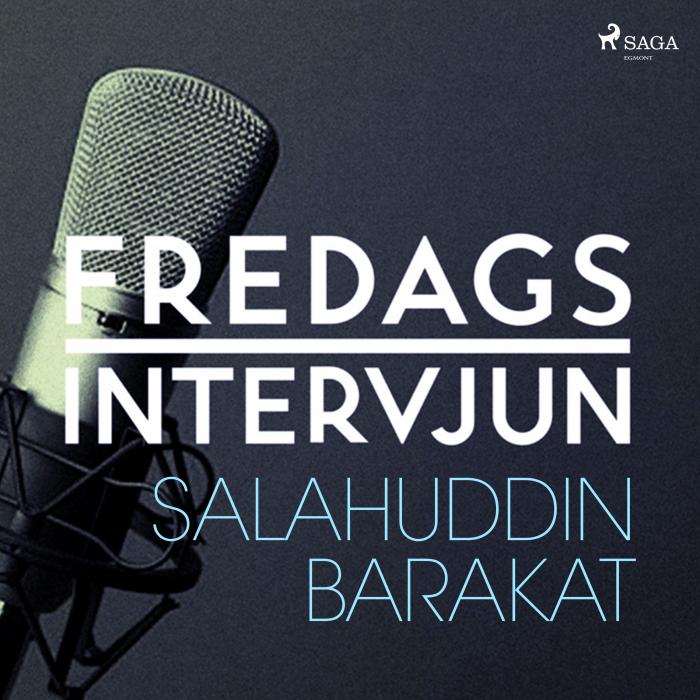 Fredagsintervjun - Salahuddin Barakat (Lydbog)