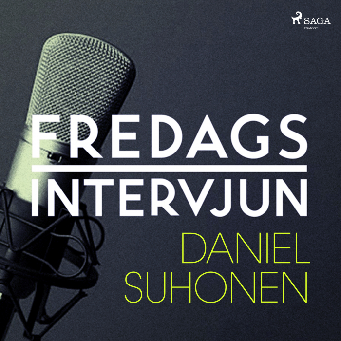 Fredagsintervjun - Daniel Suhonen (Lydbog)