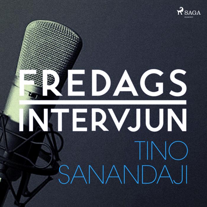 Fredagsintervjun - Tino Sanandaji (Lydbog)