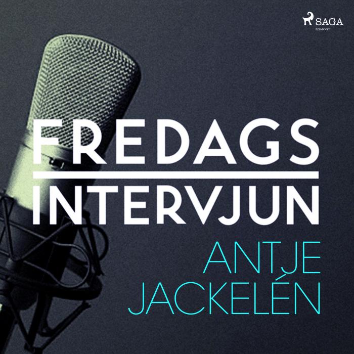 Fredagsintervjun - Antje Jackelén (Lydbog)