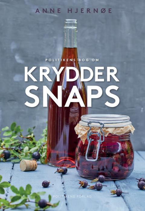 Image of Politikens bog om kryddersnaps (Bog)
