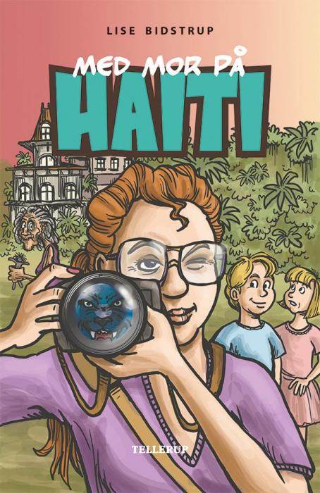 Med mor på Haiti (Bog)