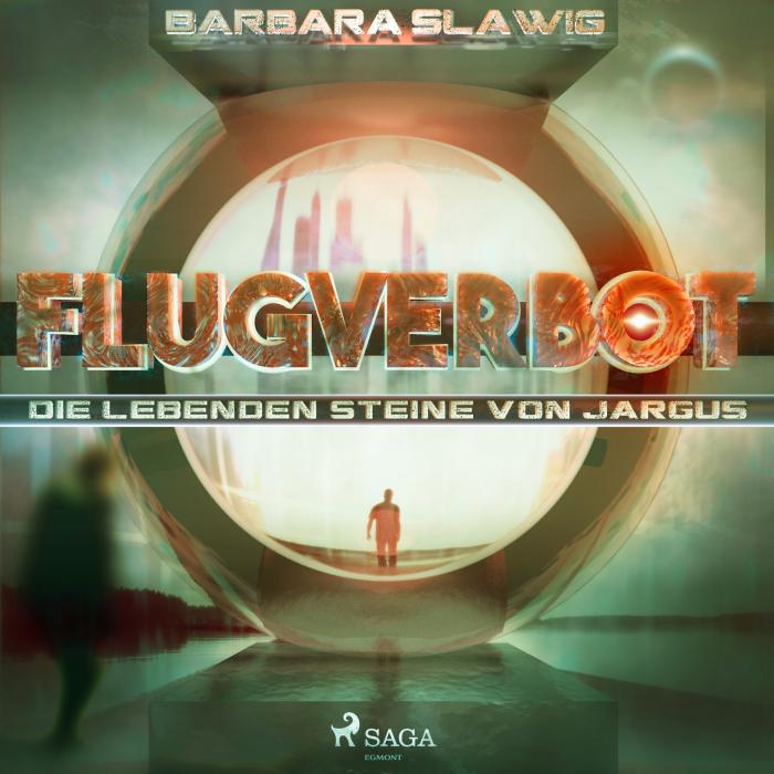 Image of Flugverbot - Die lebenden Steine von Jargus (Lydbog)