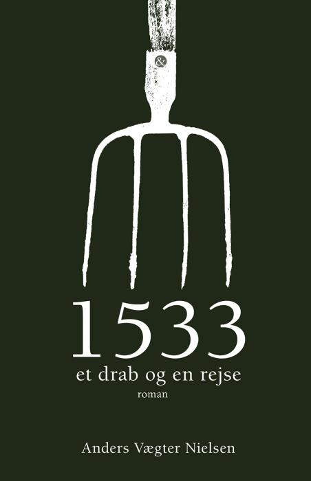 Image of 1533 - et drab og en rejse (E-bog)