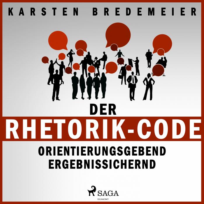 Der Rhetorik-Code - Orientierungsgebend - ergebnissichernd (Lydbog)
