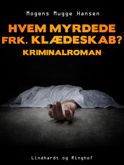 Billede af Hvem myrdede frk. Klædeskab?. Kriminalroman (Bog)