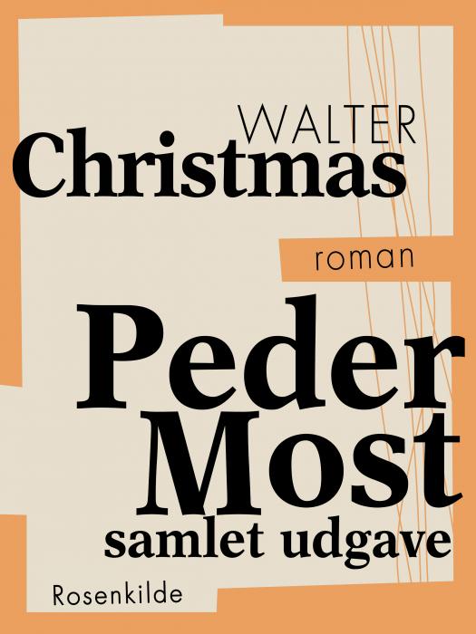 Peder Most  -  samlet udgave (Bog)