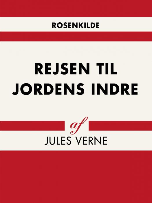 Image of   Rejsen til Jordens indre (Bog)
