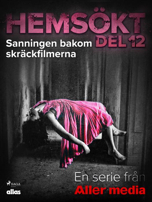 Image of Sanningen bakom skräckfilmerna (E-bog)