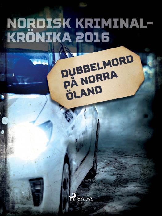 Dubbelmord på norra Öland (E-bog)