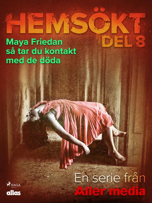 Image of Maya Friedan - så tar du kontakt med de döda (E-bog)