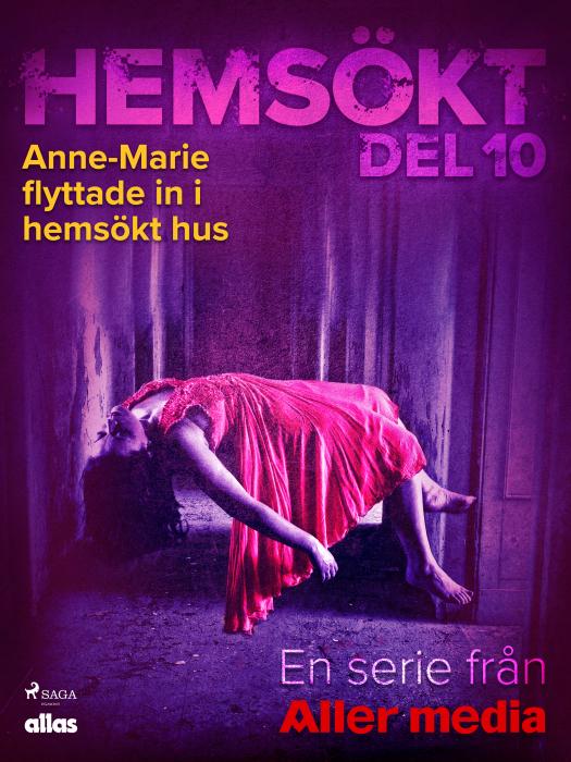 Image of Anne-Marie flyttade in i hemsökt hus (E-bog)