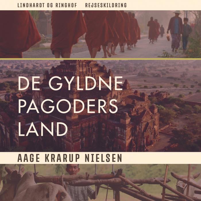 Image of   De gyldne pagoders land (Lydbog)