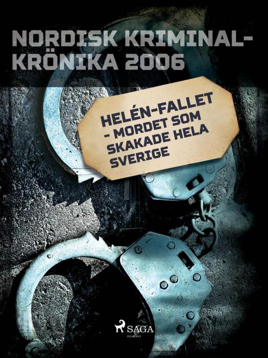 Image of   Helén-fallet - mordet som skakade hela Sverige (E-bog)