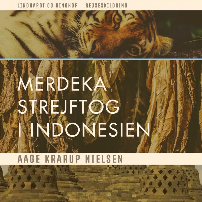 Image of Merdeka: Strejftog i Indonesien (Lydbog)