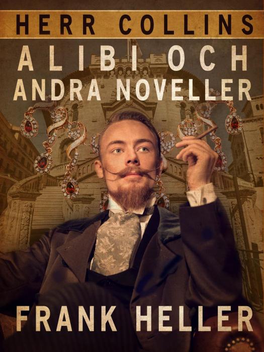 Herr Collins alibi och andra noveller (E-bog)