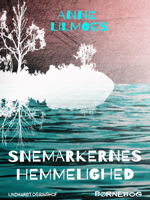 Image of Snemarkernes hemmelighed (Lydbog)