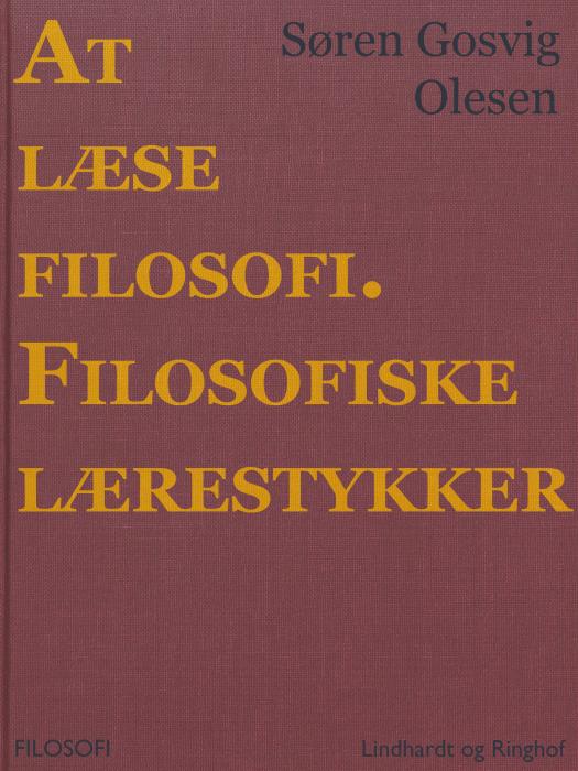 Image of   At læse filosofi. Filosofiske lærestykker (E-bog)