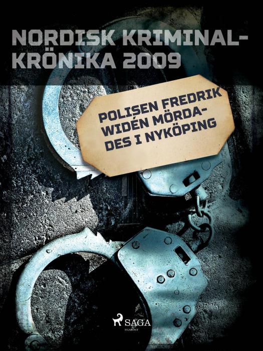 Polisen Fredrik Widén mördades i Nyköping (E-bog)