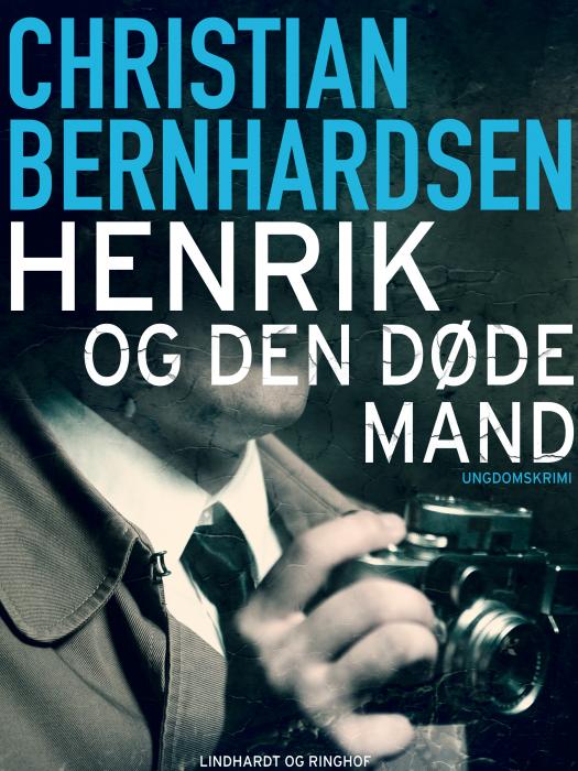 Image of   Henrik og den døde mand (E-bog)