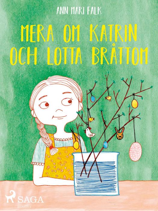 Image of Mera om Katrin och Lotta Bråttom (E-bog)