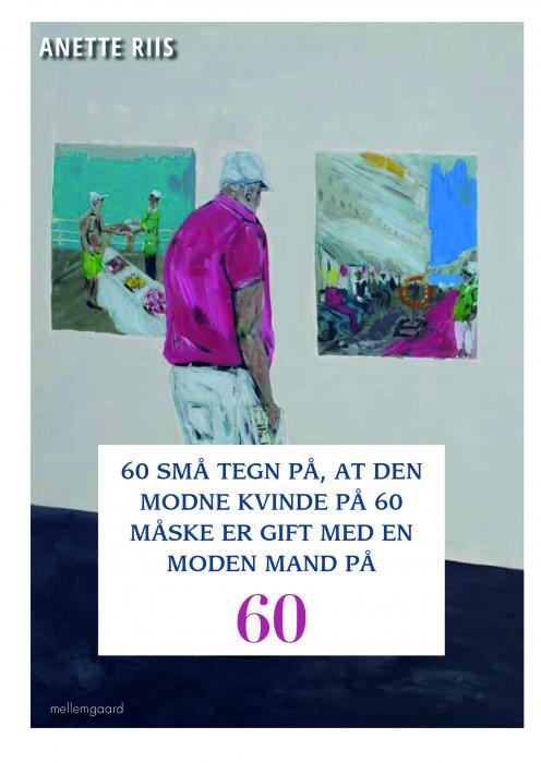 Image of   60 SMÅ TEGN PÅ, AT DEN MODNE KVINDE PÅ 60 MÅSKE ER GIFT MED EN MODEN MAND (E-bog)