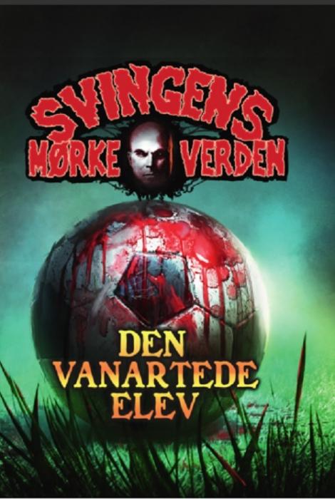 Image of Den vanartede elev (Bog)