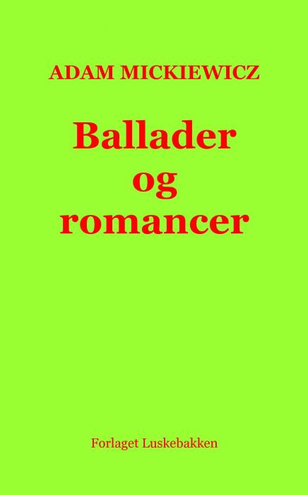 Image of Ballader og romancer (Bog)
