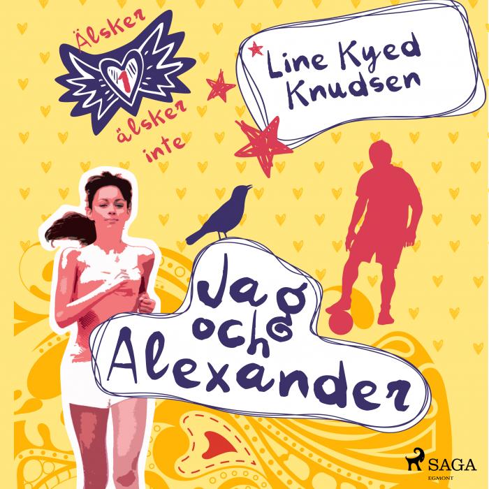 Billede af Älskar, älskar inte 1 - Jag och Alexander (Lydbog)