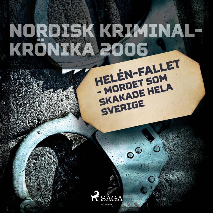 Billede af Helén-fallet - mordet som skakade hela Sverige (Lydbog)