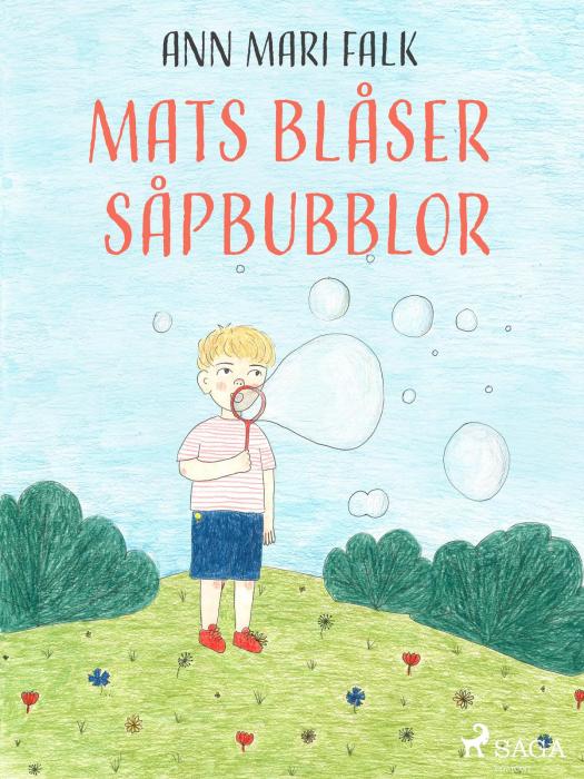 Image of Mats blåser såpbubblor (E-bog)