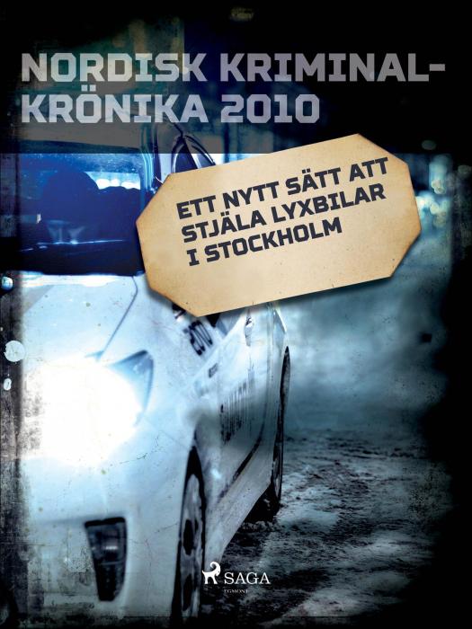 Billede af Ett nytt sätt att stjäla lyxbilar i Stockholm (E-bog)