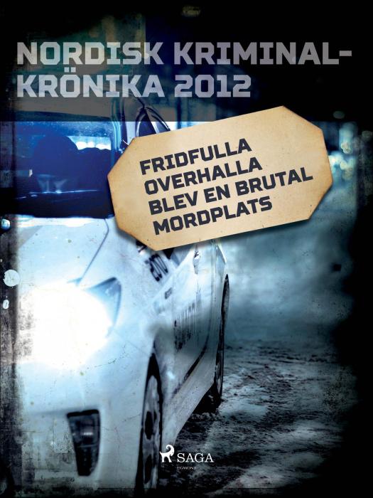 Billede af Fridfulla Overhalla blev en brutal mordplats (E-bog)
