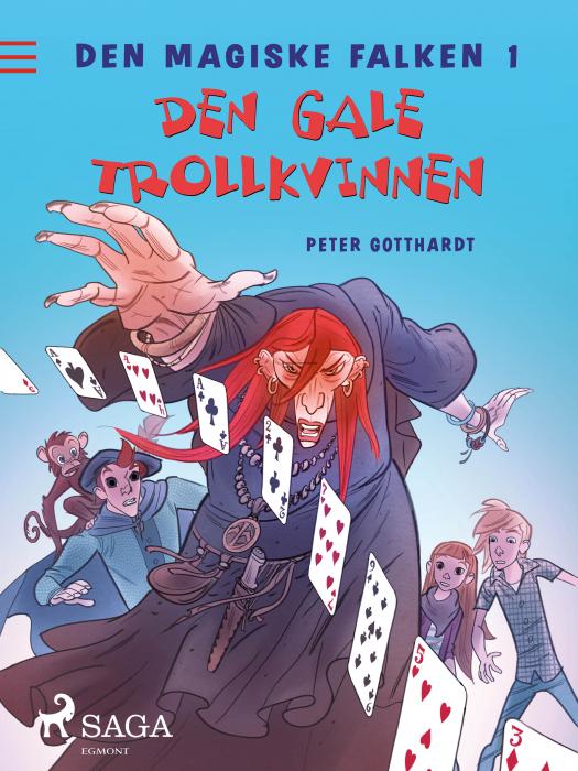 Den magiske falken 1 - Den gale trollkvinnen (E-bog)