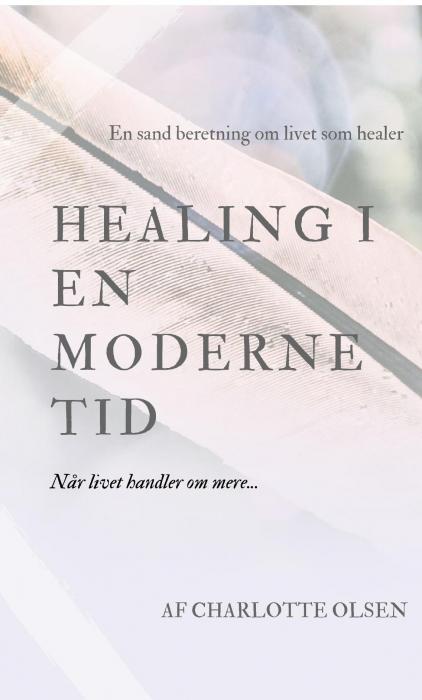 Healing i en moderne tid (Bog)