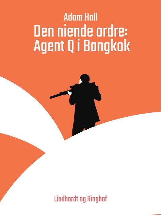 Den niende ordre: Agent Q i Bangkok (Bog)