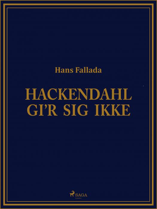 Hackendahl gi'r sig ikke (Bog)