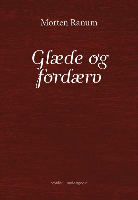Glæde og fordærv (Bog)